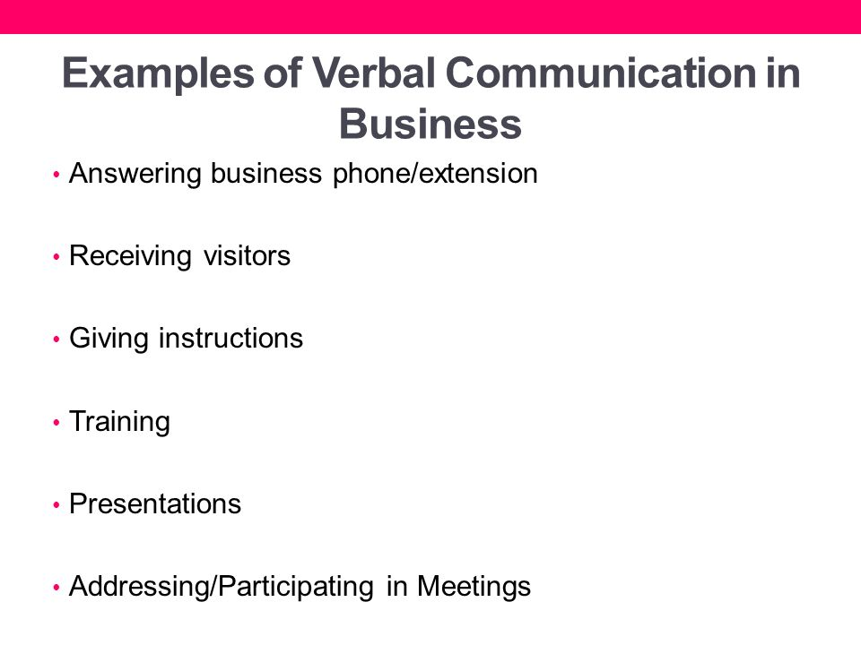 advantages of verbal communication Chapter 7 verbal and written communications 139 check your understanding  for verbal communication, possibly requiring the use of a translator.