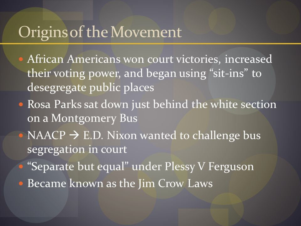 Chapter 25 CIVIL RIGHTS MOVEMENT  Origins of the Movement