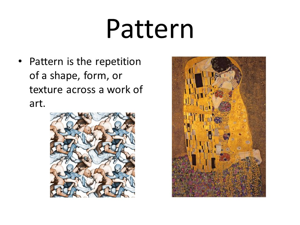 Pattern Pattern is the repetition of a shape, form, or texture across a work of art.
