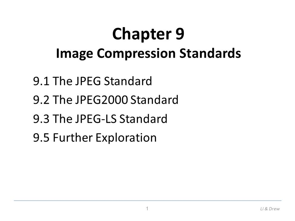 Chapter 9 Image Compression Standards 9 1 The JPEG Standard