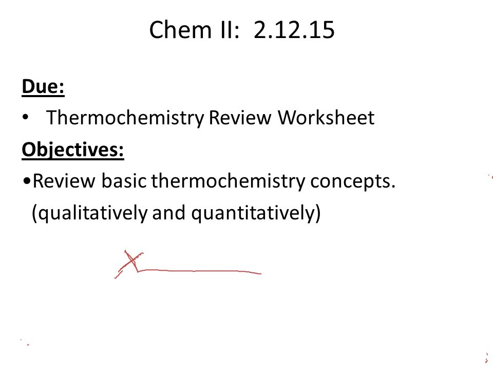 Chem Ii Objectives Acidbase Chemistry Exam Thermochemistry Review