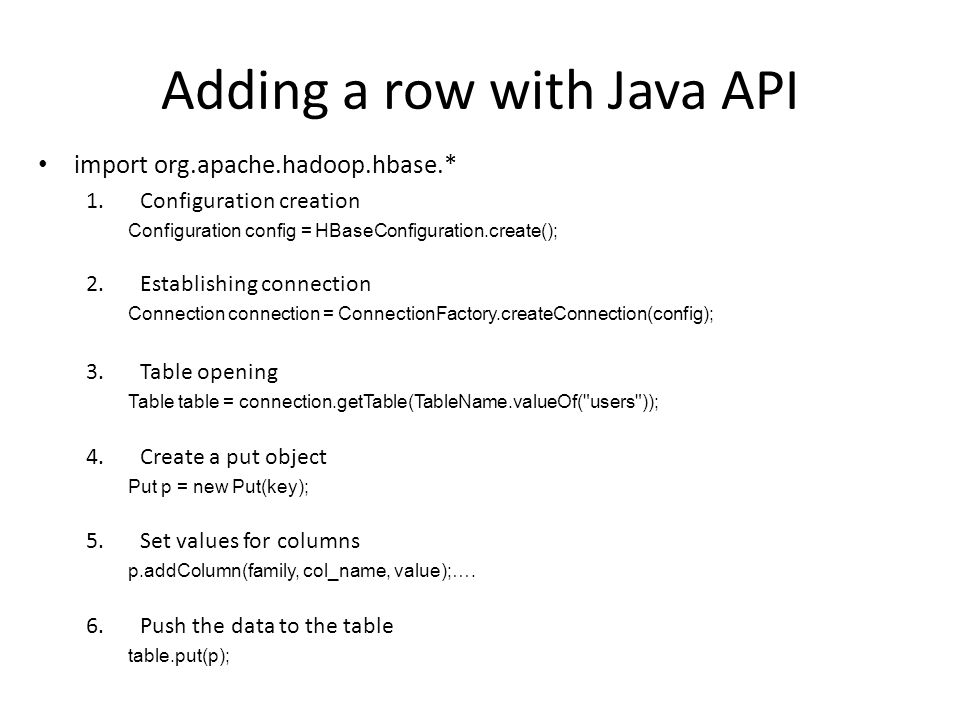 Data storing and data access  Adding a row with Java API