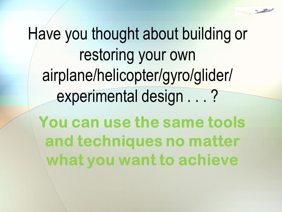 Dream Take Flight  Tackling building your own airplane and other