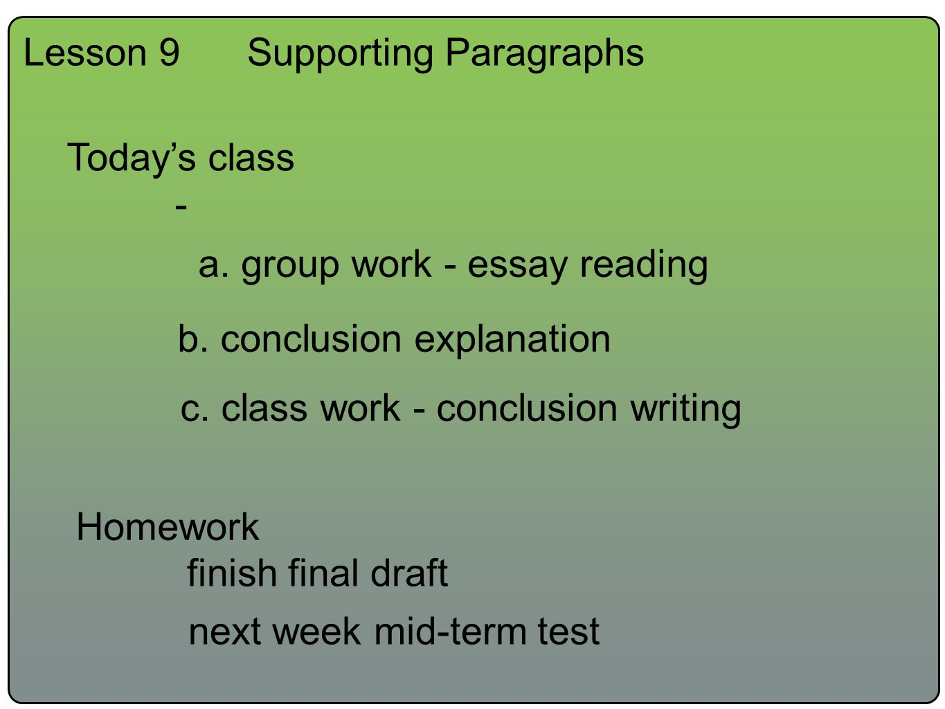 Example Of Essay Writing In English Lesson Supporting Paragraphs Todays Class  A Group Work  Essay Reading  B How To Write A Proposal Essay Outline also First Day Of High School Essay Lesson Supporting Paragraphs Todays Class  A Group Work  Essay  The Importance Of English Essay