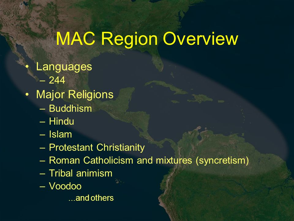 MAC Region Overview Countries MAC Region Overview Population
