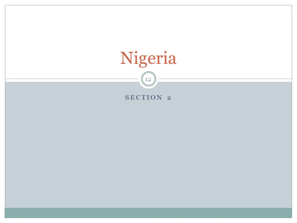 SECTION 2 Nigeria 12