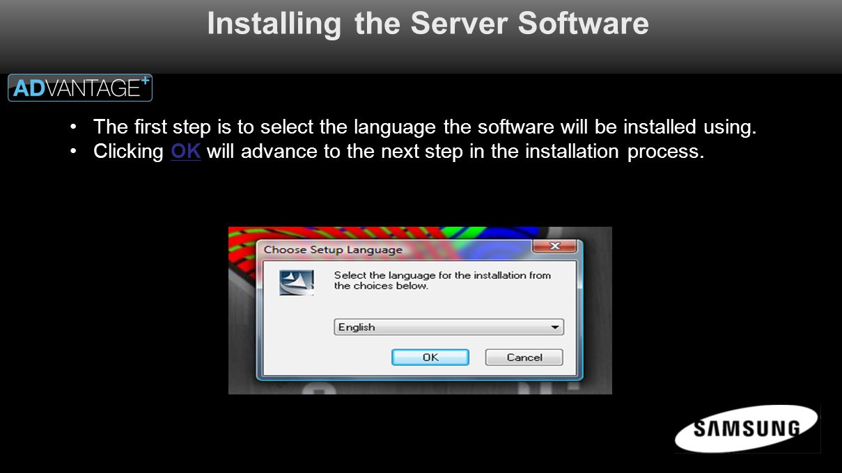 Installing the Server Software The first step is to select the language the software will be installed using.