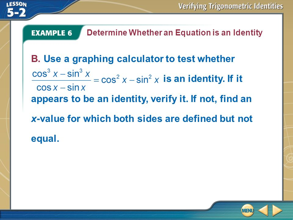 Example 6 Determine Whether An Equation Is Ideny B
