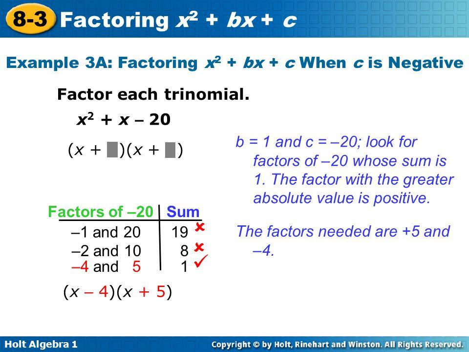 Holt Algebra Factoring X 2 Bx C Example 3a