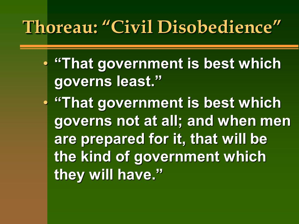 Quotes From Thoreaus Resistance To Civil Government Or Civil