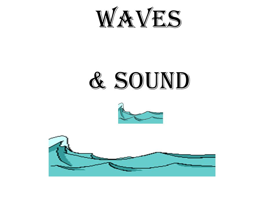 how to describe the sound of waves