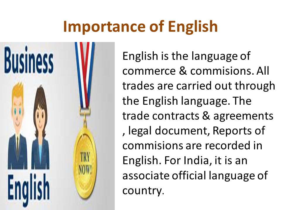 important english How important is english grammar in daily life correct grammar is your key to speaking english fluently and confidently knowing your grammar will help you avoid errors that make your english sound strange to native speakers.