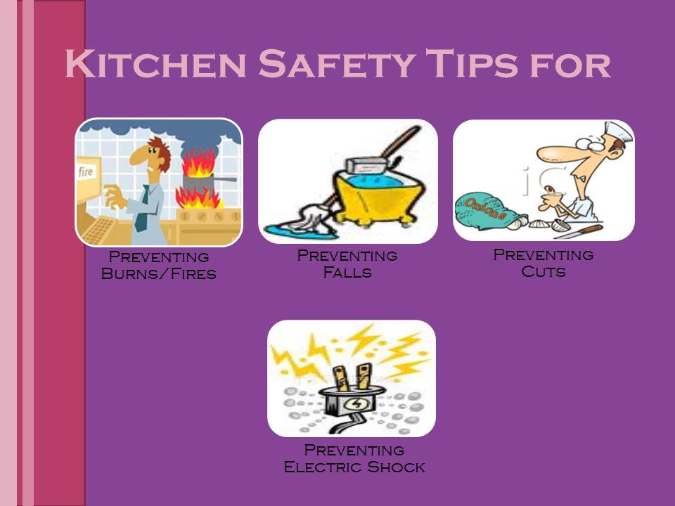 kitchen safety be safe kitchen safety tips for preventing burns rh slideplayer com Electrical Safety Clothing Commercial Electrical Safety in Kitchen