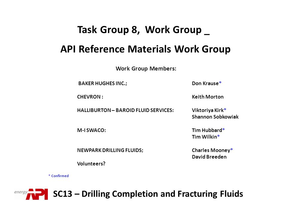 Task Group 8, Work Group _ API Reference Materials Work