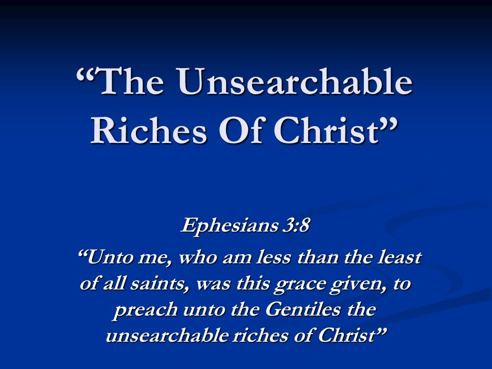 Image result for the riches of Christ