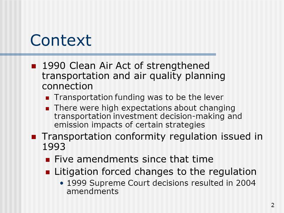 The Future of Transportation Conformity Healthy Regions, Healthy ...