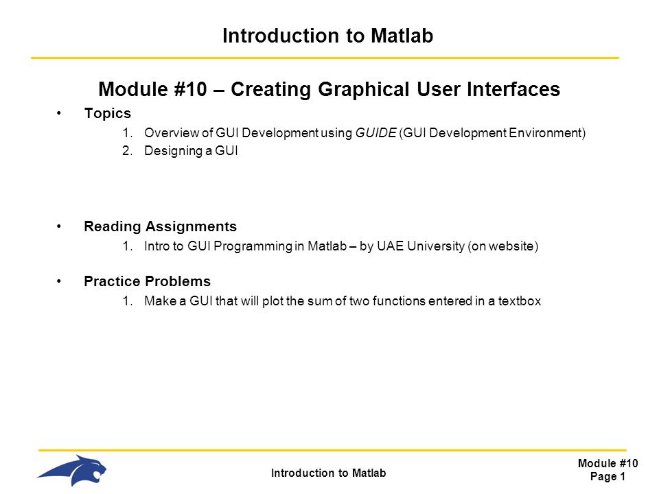 Introduction to Matlab Module #10 Page 1 Introduction to