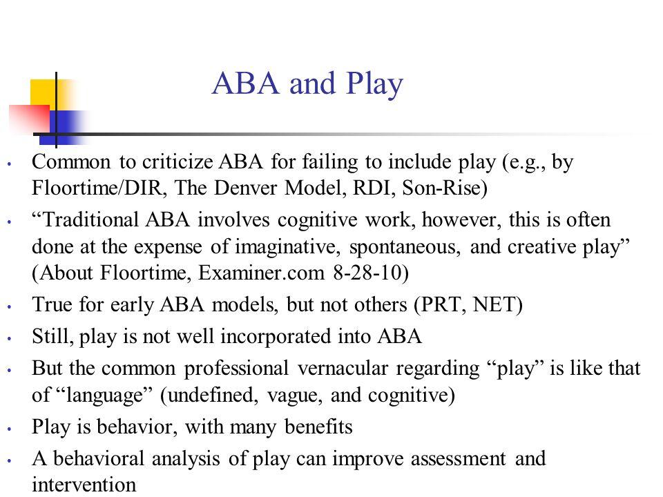 A Behavioral Analysis of Play Mark L  Sundberg Behavior
