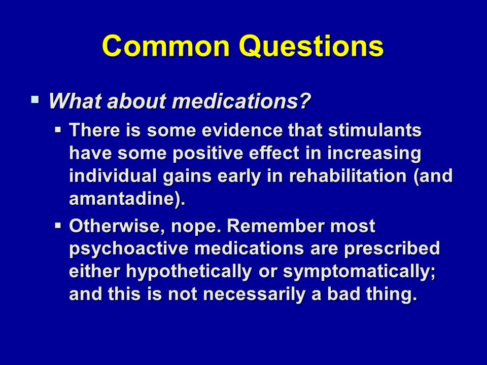 Common Questions  What about medications.