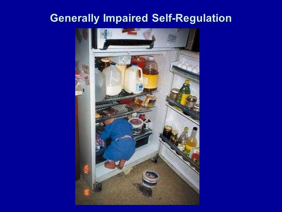 Generally Impaired Self-Regulation