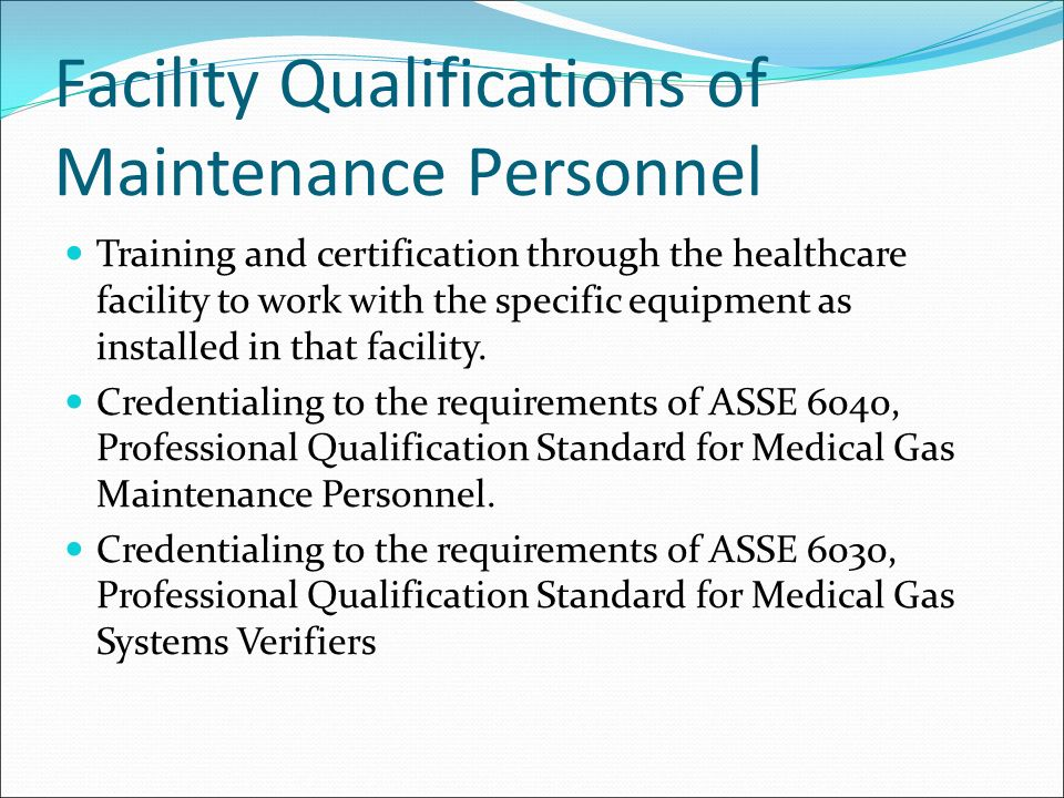 Presented By Danny Webster Asse 6020 Medical Gas Inspector Asse