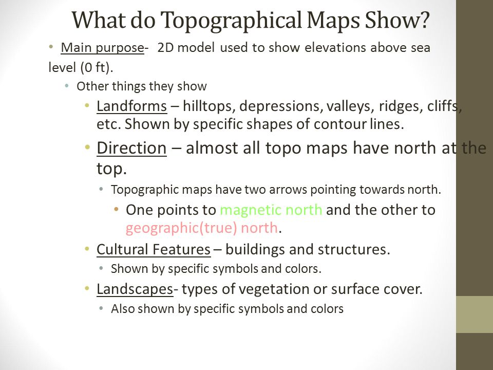 What Do Topographic Maps Show Part 2:Topographic Maps Essential Questions: How can scale