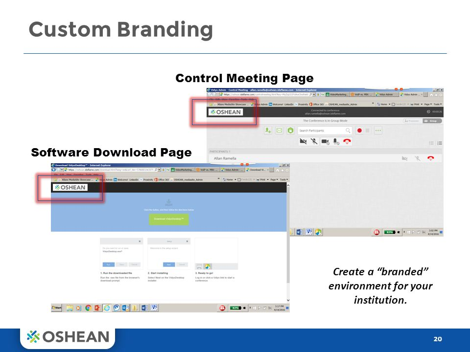 Custom Branding 20 Control Meeting Page Software Download Page Create a branded environment for your institution.