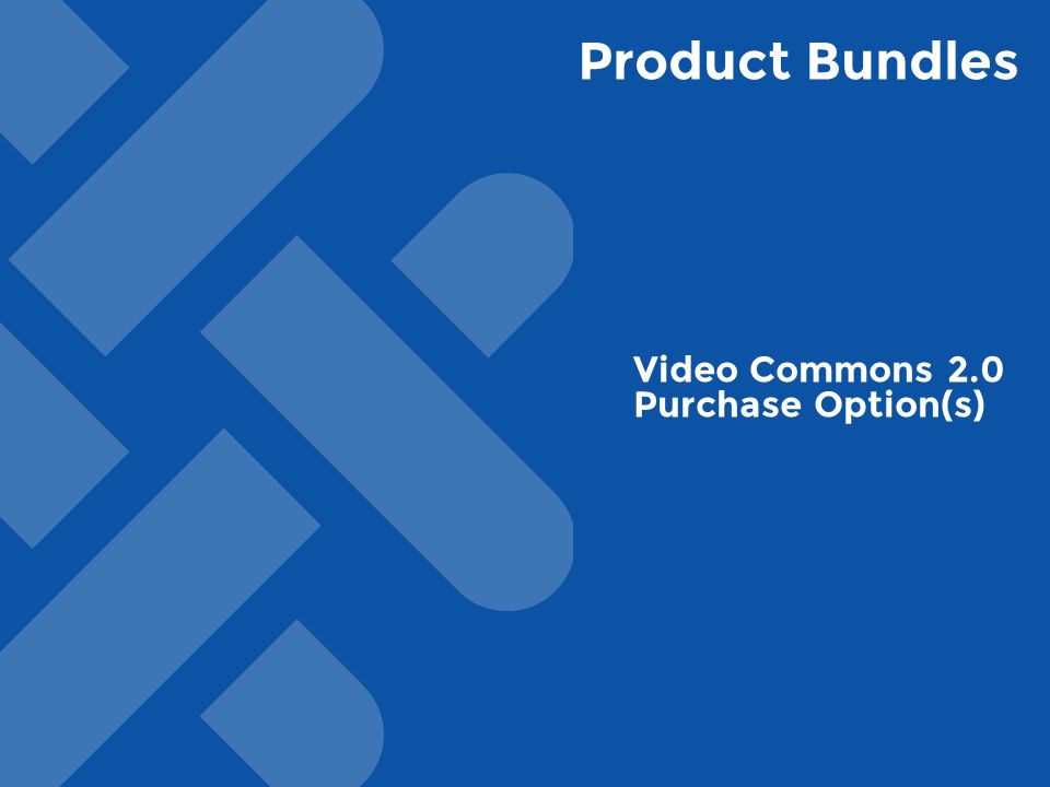 Product Bundles Video Commons 2.0 Purchase Option(s)