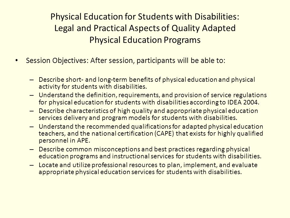 For Students With Disabilities Quality >> Physical Education For Students With Disabilities Legal And
