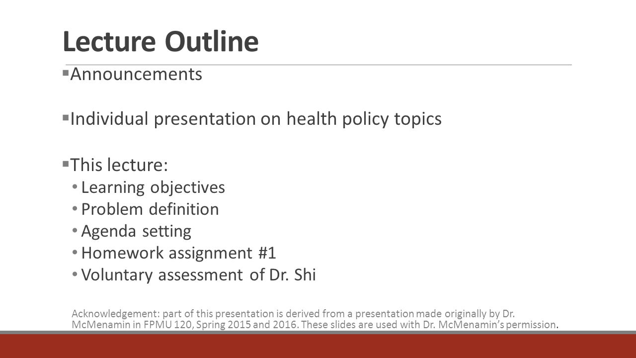 problem definition and agenda setting fpmu120: health policy for