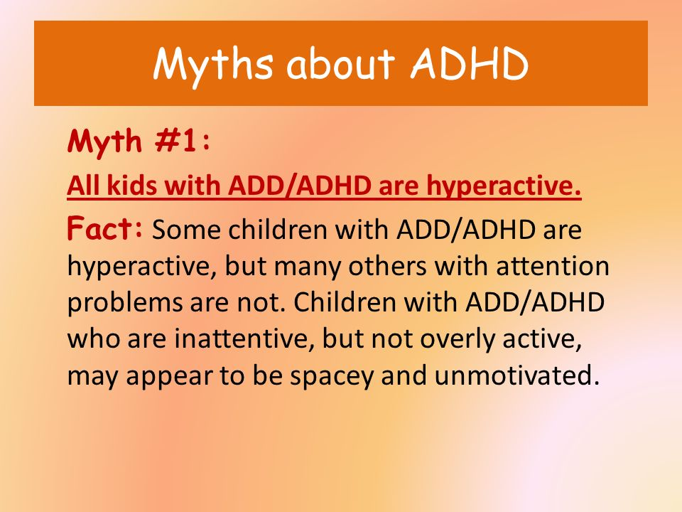 Not All Attention Problems Are Adhd >> Attention Deficit Disorder Attention Deficit Hyperactivity Disorder