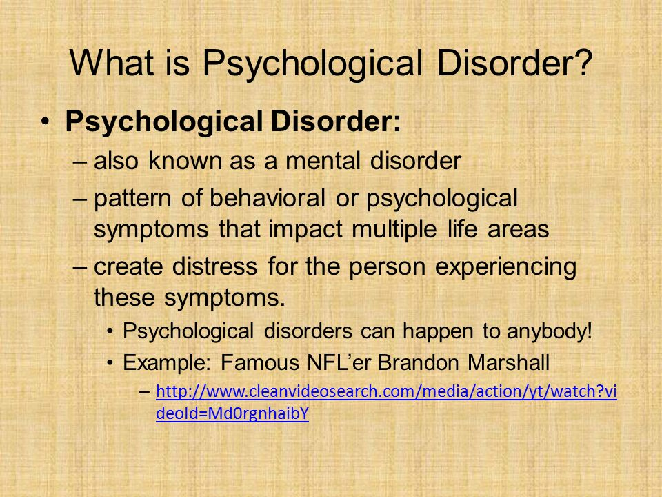 Warm-Up If you were diagnosed with a psych disorder, how