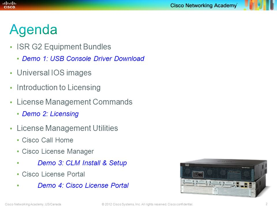 Understanding the ISR G2 Devices and IOS Release 15 Dwight Hughes