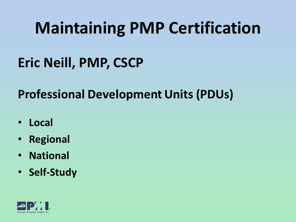 A Roadmap To Pmi Pmp Certification Pmi Kentucky Bluegrass