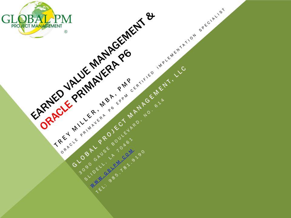 Earned Value Management Oracle Primavera P6 Trey Miller Mba Pmp