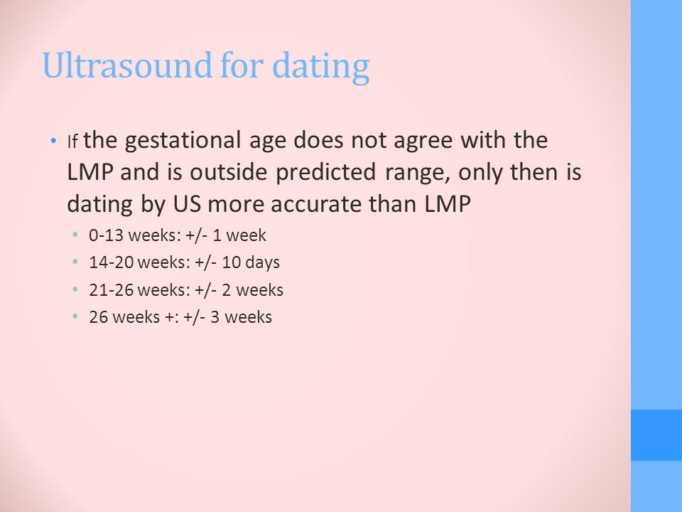 is ultrasound dating more accurate than lmp