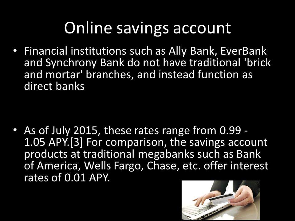 Checking and credit  Saving account Saving accounts: are