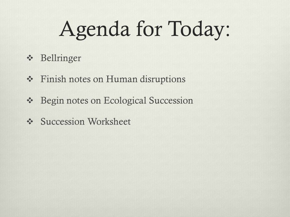 Matter And Organisms In Ecosystems Interdependence Unit 6 8 Th. 94 Agenda For Today Bellringer Finish Notes On Human Disruptions Begin Ecological Succession Worksheet. Worksheet. Ecological Succession Worksheet At Mspartners.co