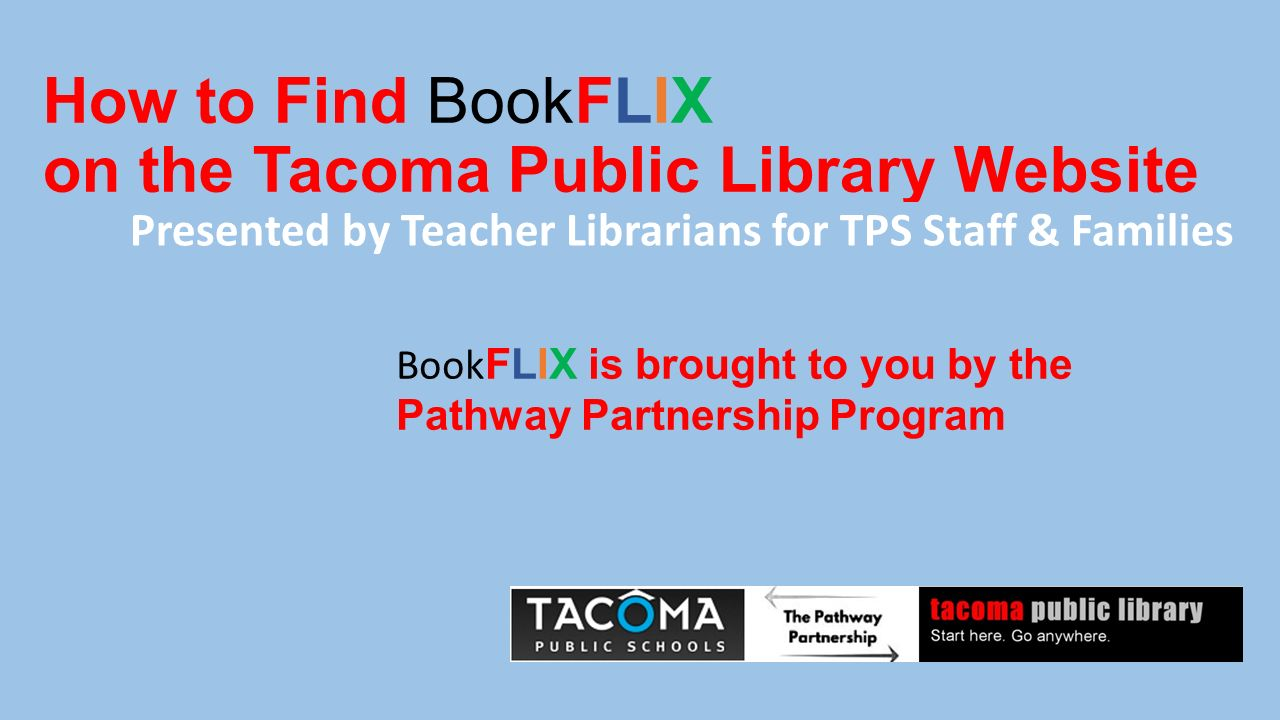 How to Find BookFLIX on the Tacoma Public Library Website