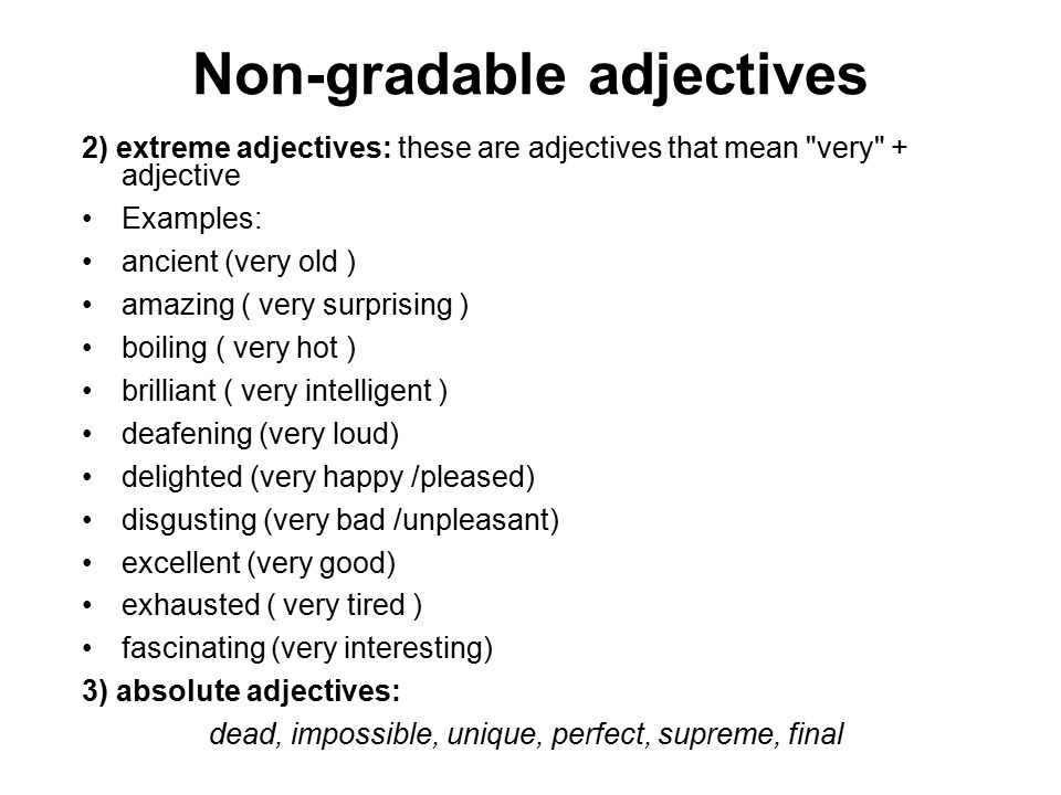 Non Gradable Adjectives Describe Qualities Vila Srbija. Adjectives These Describe Qualities That Are Pletely Absent 40 Non. Worksheet. Worksheet On Extreme Adjectives At Mspartners.co