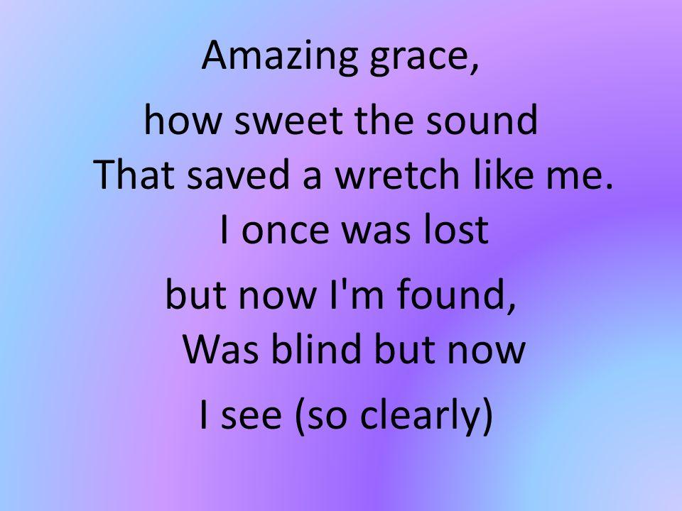 Amazing Grace Grace Like Rain Amazing Grace How Sweet The Sound