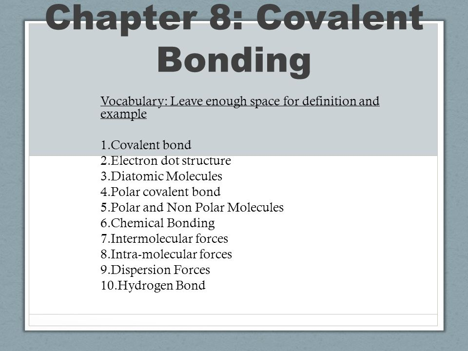 Electron Dot Diagram Definition.Chapter 8 Covalent Bonding Vocabulary Leave Enough Space