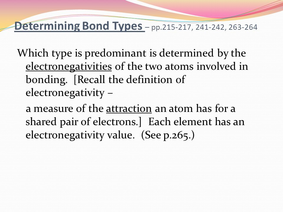 determining bond type of unknown substances essay Interpretation of experimental data  however, comparison of an unknown compound or reaction mixture with an authentic sample(s) can provide some insight as to the  substance) can often be used to substantiate the identity of an unknown if the two substances.