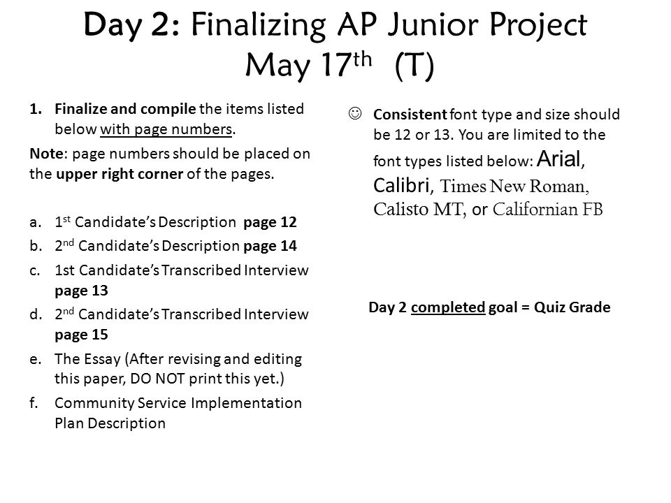 Day 1: Finalizing AP Junior Project May 16 th (M) 1 Create a cover