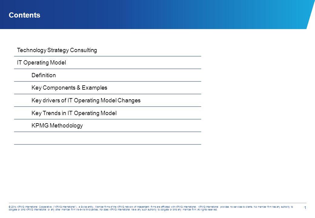 KGS – CIO Advisory IT Operating Model  1 © 2014 KPMG