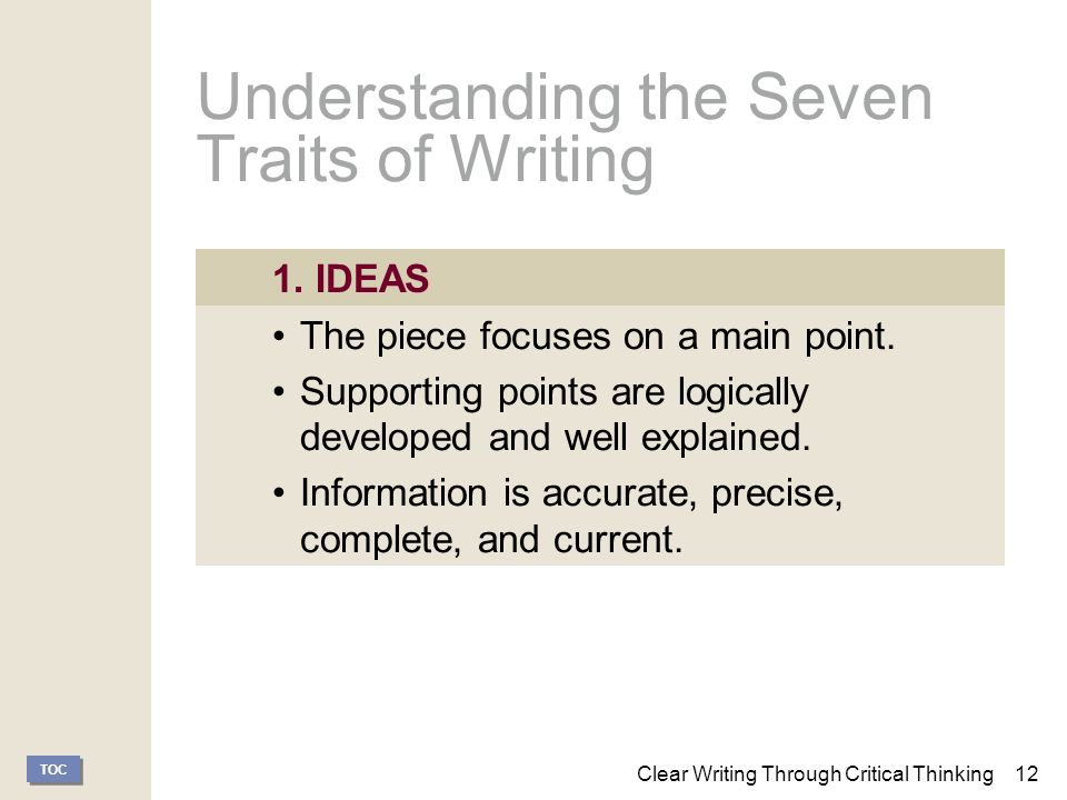 how do you explain the relationship between clear writing and critical thinking