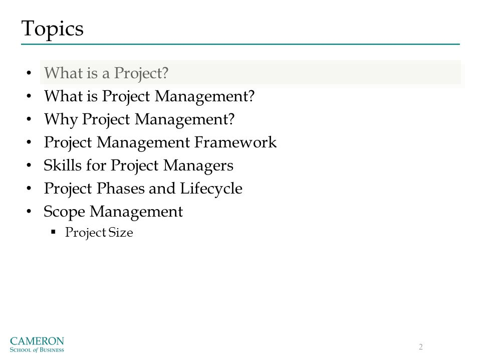 Overview IT Project Management  Topics What is a Project? What is