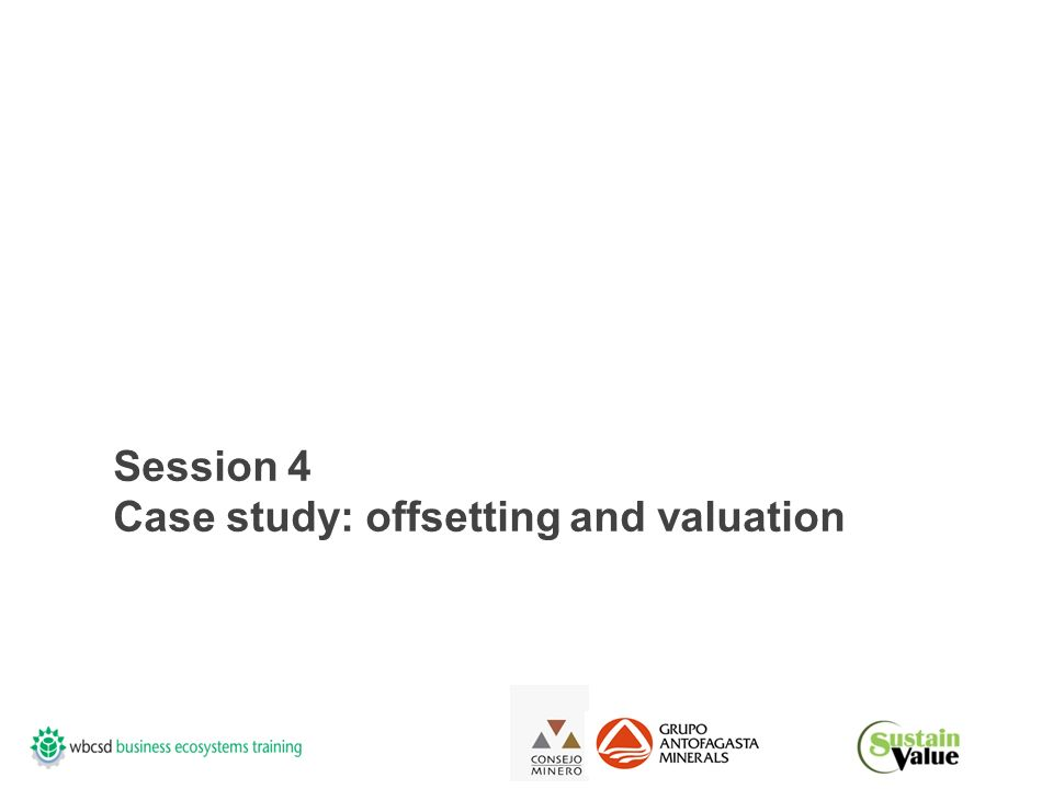 Session 4 Case study: offsetting and valuation