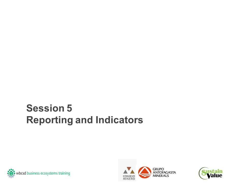 Session 5 Reporting and Indicators