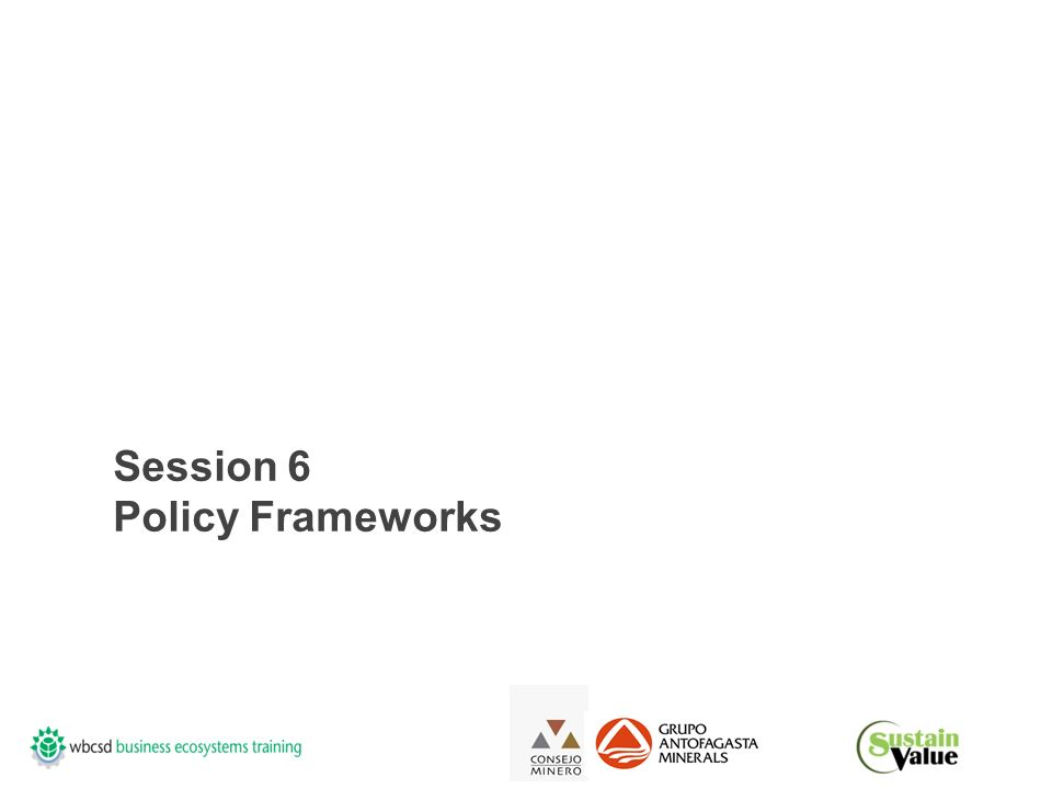 Session 6 Policy Frameworks